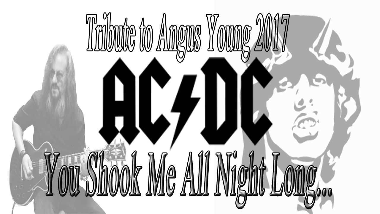ACDC ANGUS AND MALCOLM YOUNG You Shook Me All Night Long Guitar Solo Cover