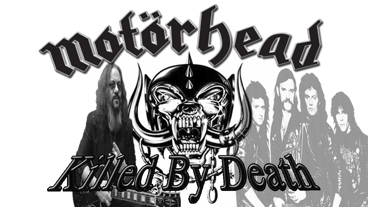 "The Great Lemmy of Motorhead, released ""Killed By Death"" as unpublished single from their compilation album ""No Remorse"" in 1984."